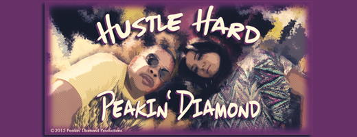 Peakin' Diamond – Hustle Hard