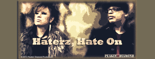 Peakin' Diamond – Haterz Hate On